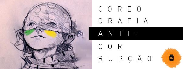 Coreografia anti-corrupção
