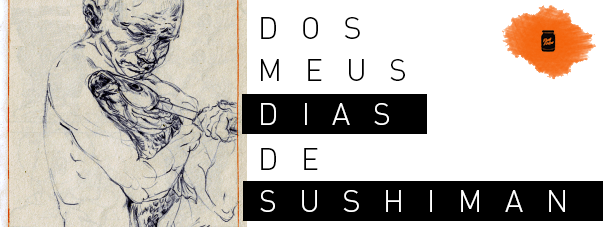 Dos meus dias de sushiman