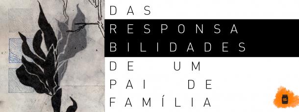 Das responsabilidades de um pai de família